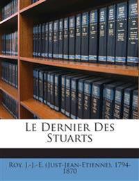 Le Dernier Des Stuarts