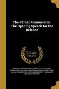 PARNELL COMM THE OPENING SPEEC