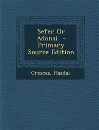 Sefer or Adonai - Primary Source Edition