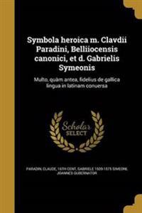 LAT-SYMBOLA HEROICA M CLAVDII