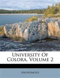 University Of Colora, Volume 2