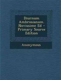 Diurnum Ambrosianum. Novissime Ed