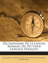 Dictionnaire De La Langue Romane, Ou Du Vieux Langage François