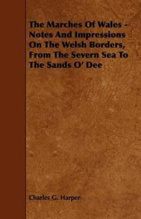 The Marches of Wales