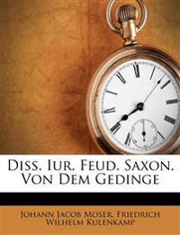 Diss. Iur. Feud. Saxon. Von Dem Gedinge