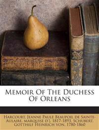 Memoir Of The Duchess Of Orleans