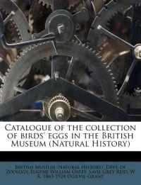 Catalogue of the collection of birds' eggs in the British Museum (Natural History) Volume v. 3