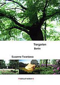 Der Tiergarten in Berlin