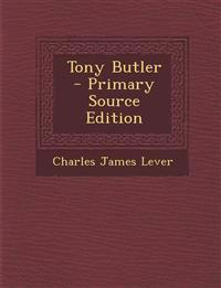 Tony Butler - Primary Source Edition