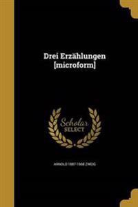 GER-DREI ERZAHLUNGEN MICROFORM