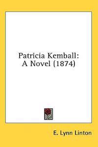 Patricia Kemball: A Novel (1874)