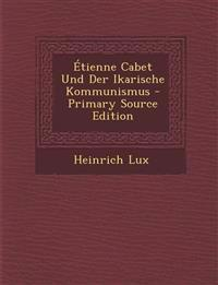 Étienne Cabet Und Der Ikarische Kommunismus