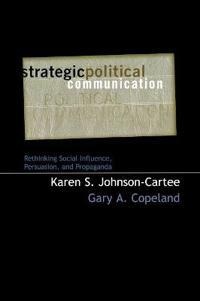 Strategic Political Communication