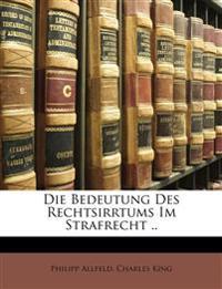 Die Bedeutung des Rechtsirrtums im Strafrecht