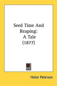 Seed Time and Reaping