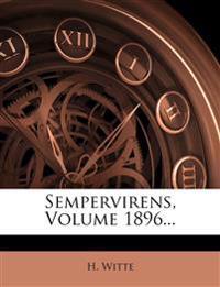 Sempervirens, Volume 1896...