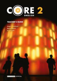 Core English 2 Lärarhandledning - Jörgen Gustafsson, Monica Hjorth, Eric Kinrade pdf epub