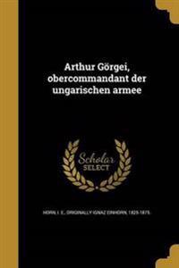 GER-ARTHUR GORGEI OBERCOMMANDA