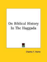 On Biblical History in the Haggada