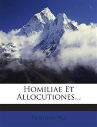 Homiliae Et Allocutiones...