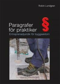 Paragrafer för praktiker : entreprenadjuridik för byggsektorn