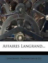 Affaires Langrand...