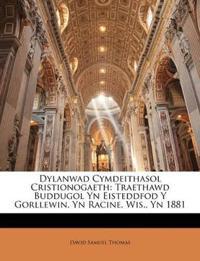 Dylanwad Cymdeithasol Cristionogaeth: Traethawd Buddugol Yn Eisteddfod Y Gorllewin, Yn Racine, Wis., Yn 1881