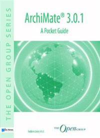 Archimate(r) 3.0.1: A Pocket Guide