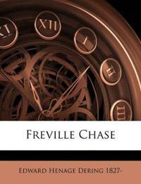 Freville Chase Volume v.1