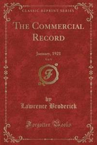 The Commercial Record, Vol. 9