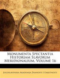 Monumenta Spectantia Historiam Slavorum Meridionalium, Volume 16