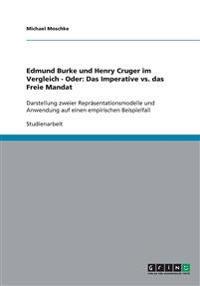 Edmund Burke Und Henry Cruger Im Vergleich - Oder: Das Imperative vs. Das Freie Mandat