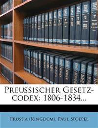 Preussischer Gesetz-codex: 1806-1834...