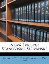 Nová Evropa : stanovisko slovansk