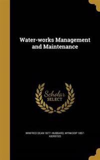 WATER-WORKS MGMT & MAINTENANCE