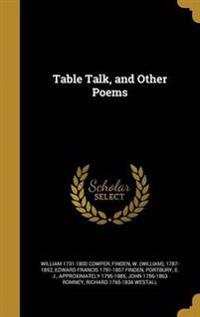 TABLE TALK & OTHER POEMS