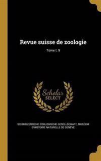 FRE-REVUE SUISSE DE ZOOLOGIE T