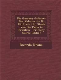 Die Guarany-Indianer Des Aldeamento Do Rio Itariri Im Staate Von São Paulo in Brasilien
