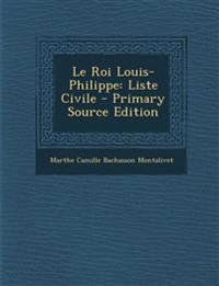 Le Roi Louis-Philippe: Liste Civile