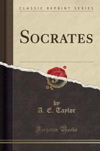 Socrates (Classic Reprint)