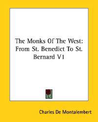 The Monks of the West