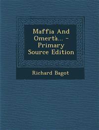 Maffia And Omertà... - Primary Source Edition