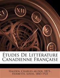 Études De Littérature Canadienne Française