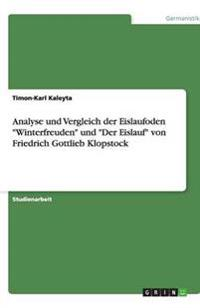 Analyse Und Vergleich Der Eislaufoden Winterfreuden Und Der Eislauf Von Friedrich Gottlieb Klopstock