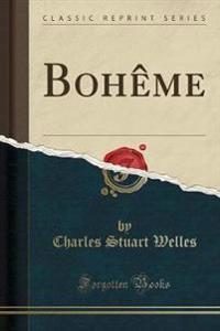 Bohême (Classic Reprint)