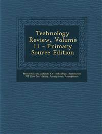 Technology Review, Volume 11