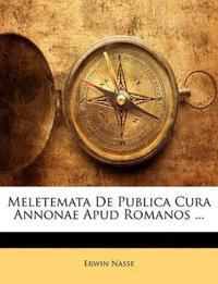 Meletemata De Publica Cura Annonae Apud Romanos ...