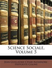 Science Sociale, Volume 5