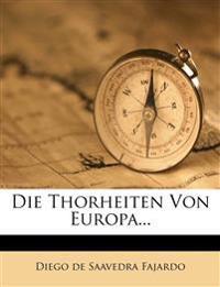 Die Thorheiten Von Europa...