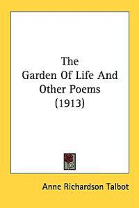 The Garden of Life and Other Poems